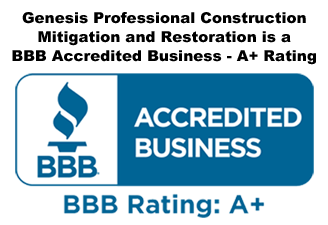 Genesis Professional Construction Mitigation and Restoration is an Accredited Business - A+ rating